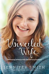 The Unveiled Wife: A Woman's Journey to Being Fully Known and Loved - eBook