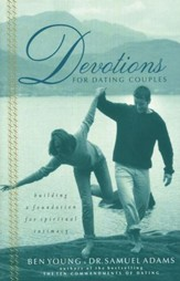 Devotions for Dating Couples:  Building a Foundation for Spiritual Intimacy - Slightly Imperfect