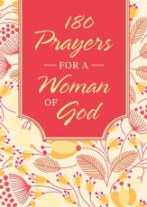 180 Prayers for a Woman of God - eBook