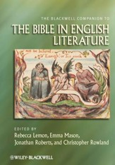 The Blackwell Companion to the Bible in English Literature - Slightly Imperfect