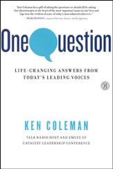 One Question: Life-Changing Answers from Today's   Leading Voices - Slightly Imperfect