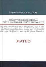 Comentario Exegético al Texto Griego del NT: Mateo  (Exegetical Commentary on the Greek Text of the NT: Matthew)