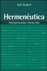 Hermenéutica: Interpretación Eficaz Hoy  (Hermeneutics: Effective Interpretation for Today)