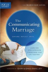Communicating Marriage, The (Focus on the Family Marriage Series) - eBook