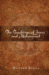 The Teachings of Jesus and Muhammad - eBook