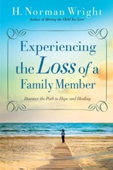 Experiencing the Loss of a Family Member - eBook