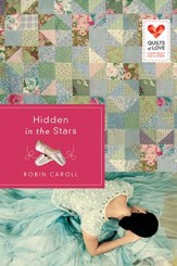 Hidden in the Stars: Quilts of Love Series - eBook
