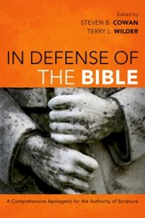 In Defense of the Bible: A Comprehensive Apologetic for the Authority of Scripture - Slightly Imperfect