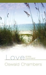 Love: A Holy Command - eBook