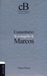 Comentario al Evangelio de Marcos  (Gospel of Mark Commentary)