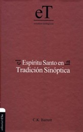 El Espíritu Santo en la Tradición Sinóptica  (The Holy Spirit and Synoptic Tradition)