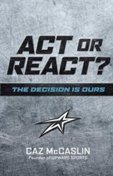 Act or React: The Decision is Ours - eBook