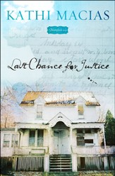Last Chance for Justice, Bloomfield Series #2