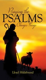 Praying The Psalms Changes Things - eBook