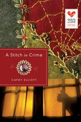 A Stitch in Crime: Quilts of Love Series - eBook