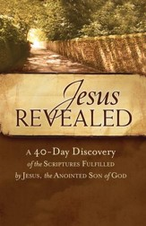 Jesus Revealed: A 40 Day Discovery of the Scriptures Fulfilled by Jesus, the Anointed Son of God  - Slightly Imperfect