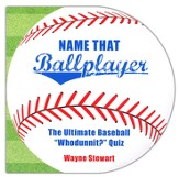 Name That Ballplayer: The Ultimate Baseball Whodunnit? Quiz