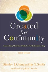 Created for Community: Connecting Christian Belief with Christian Living - eBook