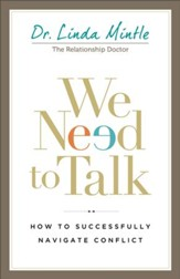 We Need to Talk: How to Successfully Navigate Conflict - eBook