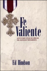 Fe Valiente  (Courageous Faith)