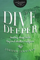 Dive Deeper: Finding Deep Faith Beyond Shallow Religion