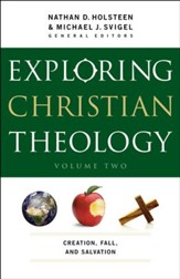 Exploring Christian Theology : Volume 2: Creation, Fall, and Salvation - eBook