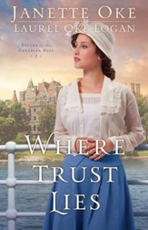 Where Trust Lies (Return to the Canadian West Book #2) - eBook