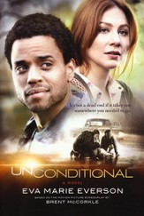 Unconditional: A Novel Based on the Motion Picture