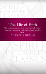 The Life of Faith: The Life of Faith - eBook