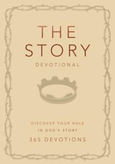 The Story Devotional: Discover Your Role in God's Story - eBook