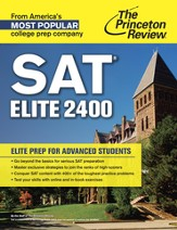 SAT Elite 2400: Elite Prep for Advanced Students - eBook
