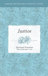 Justice: Spiritual Practices for Everyday Life eBook