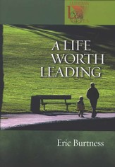 A Life Worth Leading