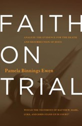 Faith on Trial: Would the Testimonies of Matthew, Mark, Luke, and John Stand Up in Court?