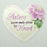 Sisters Know Each Other by Heart, Heart Expressions Stone