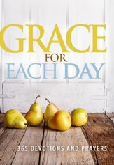 Grace For Each Day: 369 Devotions and Prayers - eBook