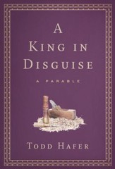 A King In Disguise: A Parable - eBook