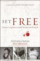 Set Free: Discover Forgiveness Amidst Murder and Betrayal