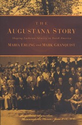 The Augustana Story: Shaping Lutheran Identity in North America