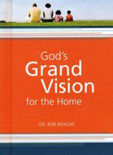 God's Grand Vision for the Home