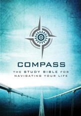 Compass: The Study Bible for Navigating Your Life, Hardcover