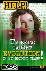 HELP: I'm Being Taught Evolution In My Biology Class!