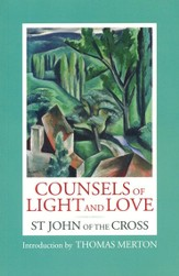 Counsels of Light and Love of St John of the Cross
