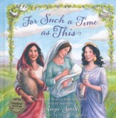 For Such a Time As This: Stories of Women from the Bible,  Retold for Girls - Slightly Imperfect