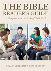 The Bible Reader's Guide: A Compliment to the Study of God's Word - eBook
