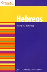 Serie Conozca Su Biblia: Hebreos  (Know Your Bible Series: Hebrews)