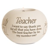 Teacher, I Want To Say Thank You Candle Holder