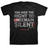 You Have the Right Not To Remain Silent Shirt, Black, Large