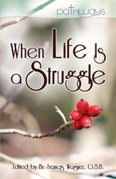 When Life Is a Struggle / Digital original - eBook