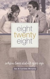 Eight Twenty-eight: When Love Didn't Give Up